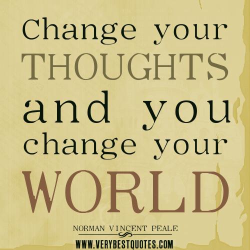 change thougts